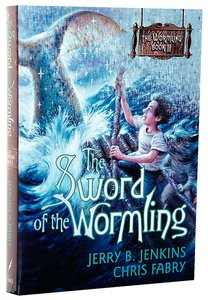 The Sword of the Wormling (#02 in The Wormling Series)