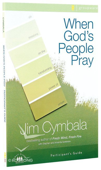 Buy When Gods People Pray Participants Guide By Jim Cymbala