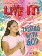 Talking With God (Live It! Series)