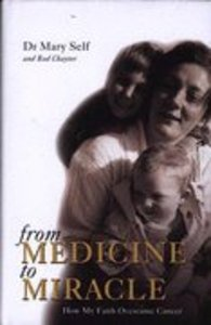 From Medicine to Miracle