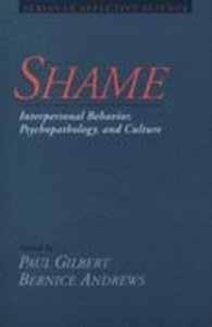 Shame: Interpersonal Behaviour, Psychopathology, and the Culture