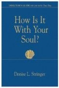 How is It With Your Soul? (Directors Guide)