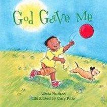 God Gave Me