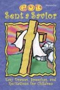 God Sent a Savior