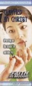 Clothed in Christ (Student Book) (Faith In Motion Series)