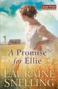 A Promise For Ellie (Large Print) (#01 in Daughters Of Blessing Series)