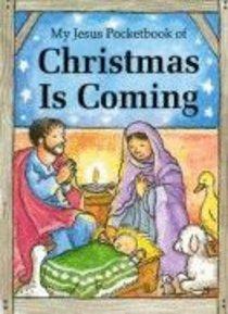 My Jesus Pocketbook of Christmas is Coming (My Jesus Pocketbook Series)