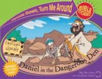 Daniel in the Dangerous Den/Paul & Silas and the Prison Prayer (Upside Down, Turn Me Around Bible Stories Series)