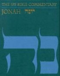 Jonah (Jewish Publication Society Bible Commentary Series)
