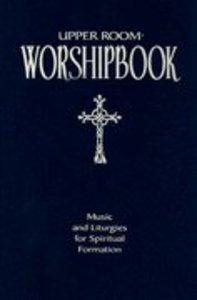 The Upper Room Worshipbook