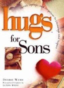 Hugs For Sons