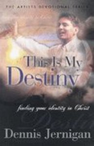 This is My Destiny (Artists Devotional)