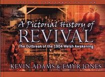 A Pictorial History of Revival
