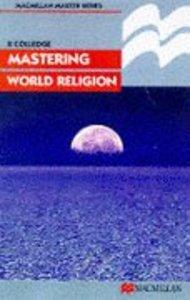 Mastering World Religions
