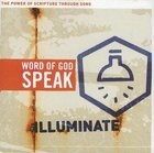 Illuminate (Word Of God Speak Series)