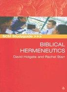 Scm Study Guide: Biblical Hermeneutics (Scm Studyguide Series)