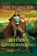 Return of the Guardian-King (#04 in Legends Of The Guardian King Series)