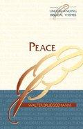 Peace (Understanding Biblical Themes Series)