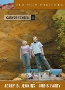 Canyon Echoes (#08 in Red Rock Mysteries Series)