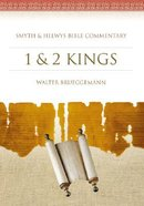 Shbc Bible Commentary: 1&2 Kings (Smyth & Helwys Bible Commentary Series)