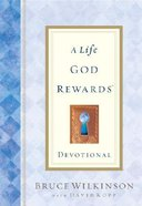 A Life God Rewards (Devotional) (#03 in Breakthrough Series)