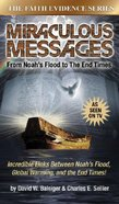 Miraculous Messages (With DVD) (#3 in Faith Evidence Series)