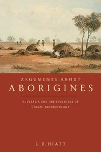 Arguments About Aborigines