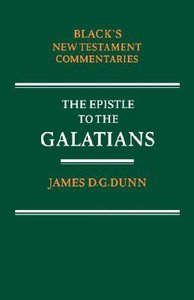 The Epistle to the Galatians (Blacks New Testament Commentary Series)