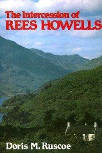 Intercession of Rees Howells (2003)