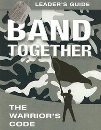 Band Together Leaders Guide (With DVD) (Operation Battle Cry Series)