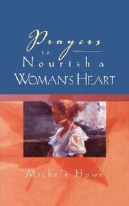 Prayers to Nourish a Womans Heart