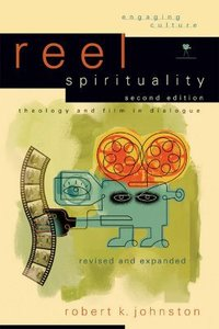 Reel Spirituality (2nd Edition)