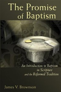 The Promise of Baptism