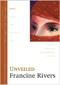 Unveiled (Tamar) (#01 in Lineage Of Grace Series)
