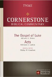 Luke, Acts (#12 in Nlt Cornerstone Biblical Commentary Series)