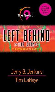 Search (#09 in Left Behind The Kids Series)