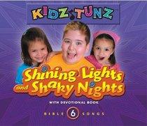 Shining Lights and Shaky Nights (#06 in Kidz Tunz Bible Songs Series)