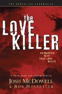Why True Love Waits (The Novel)