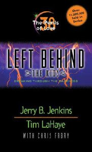 The Perils of Love (#38 in Left Behind The Kids Series)