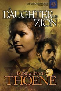 A Daughter of Zion (#02 in Zion Chronicles Series)