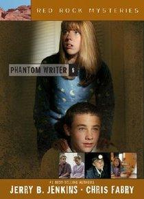 Phantom Writer (#06 in Red Rock Mysteries Series)