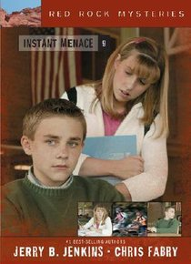 Instant Menace (#09 in Red Rock Mysteries Series)