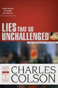 Lies That Go Unchallenged in Popular Culture