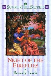 Night of the Fireflies (#04 in Summerhill Secrets Series)