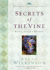 Secrets of the Vine (Anniversary Edition) (#02 in Breakthrough Series)