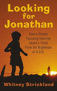 Looking For Jonathan (Attention Deficit Disorder)