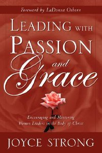 Leading With Passion and Grace