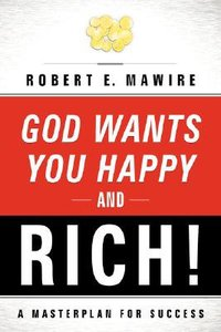 God Wants You Happy & Rich!