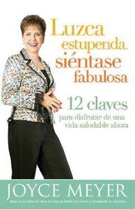 Luzca Estupenda, Sientase Fabulosa (Look Great, Feel Great)