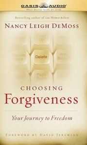 Choosing Forgiveness Unabridged (4cd Set)